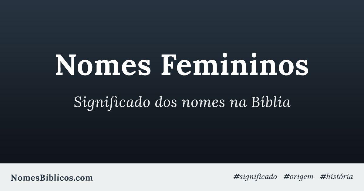 Nomes De Mulheres No E Seu Significado Fontana-55189